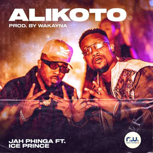 Jah Phinga ft Ice Prince – Alikoto (Prod. By Wakayana)
