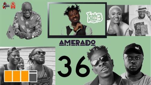 Watch! Amerado – Yeete Nsem Episode 36 Featuring Akwa P and Blezdee