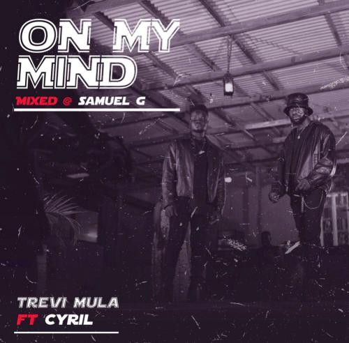 Trevi Mula Explores The Joys of Friendship With Cyril On New Single 'On My Mind'