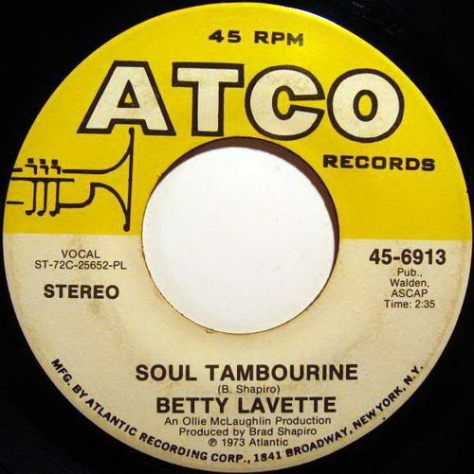 "Betty Lavette – Soul Tambourine / Your Turn To Cry [7""] (Atco) '1973 (Re:Up)"