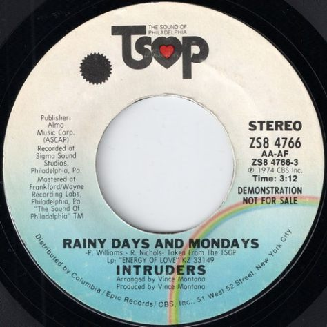 Intruders - Rainy Days And Mondays (1974, TSOP 7'')