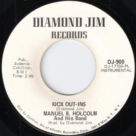 "Manuel B. Holcolm & His Band – I Stayed Away Too Long (Diamond Jim) [7""] '1970"