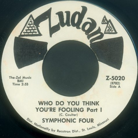 Symphonic Four – Who Do You Think You're Fooling (Zudan 45)