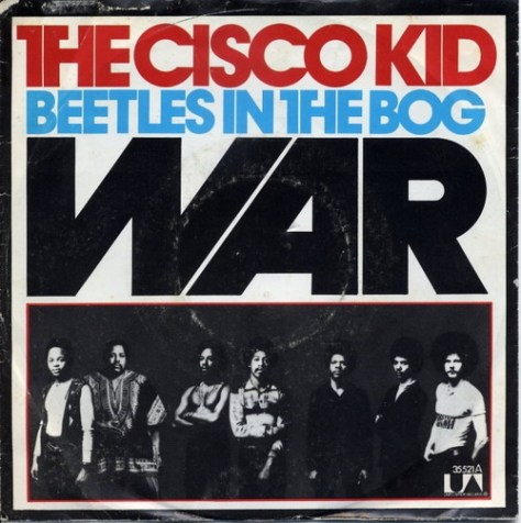 "War – The Cisco Kid (United Artists) [7""] '1972"