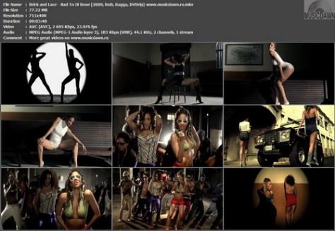 Brick & Lace – Bad To Di Bone [2009, DVDrip] Music Video (Re:Up)