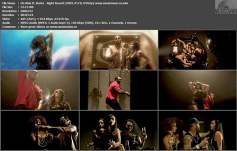 Flo Rida ft. Kesha – Right Round [2009, DVDrip] Music Video
