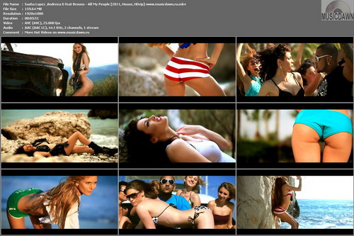 Sasha Lopez & Andreea D feat Broono – All My People [2011, HDrip] Music Video (Re:Up)
