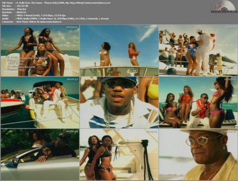 R. Kelly feat. The Game - Playas Only (2006, Hip-Hop, DVDrip)