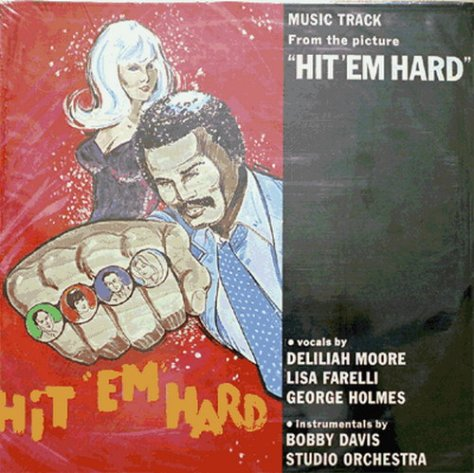 Bobby Davis Orchestra – Hit 'Em Hard OST '1972 (Re:Up)