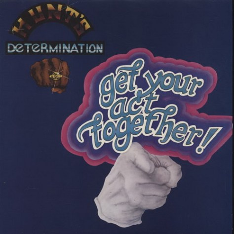 Hunt's Determination – Get Your Act Together! (Earwax LP Cover Art)