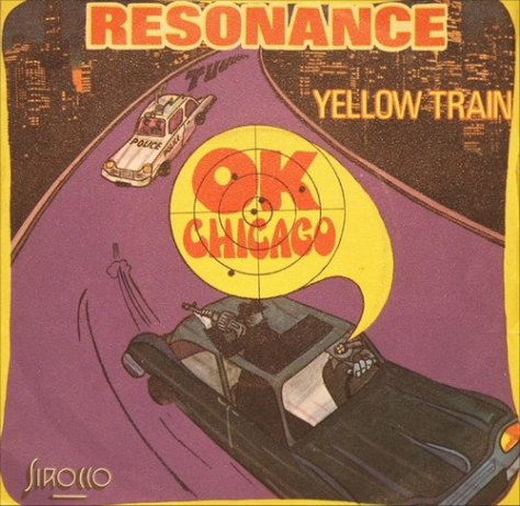 Resonance - O.K. Chicago / Yellow Train (Sirocco) Front Cover Art