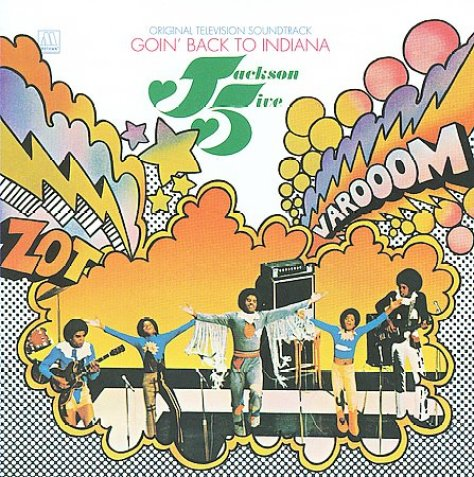 Jackson 5 - Goin' Back To Indiana (Original TV Soundtrack) '1972 Cover