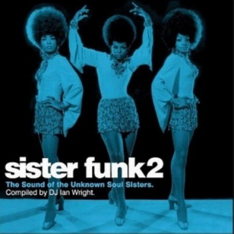 VA - Sister Funk 2: The Sound Of The Unknown Soul Sisters Blue Style Front