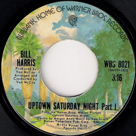 Bill Harris - Uptown Saturday Night Side A Label Scan