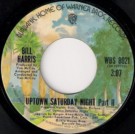 Bill Harris - Uptown Saturday Night Part II (B Side) Label Scan