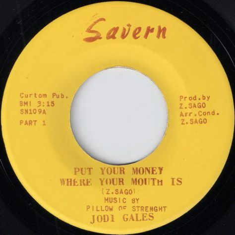 "Jodi Gales – Put Your Money Where Your Mouth Is Part 1 & Part 2 (Savern) [7""]"