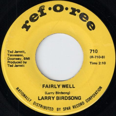 Larry Birdsong  - Fairly Well (Ref-o-Ree - 710)