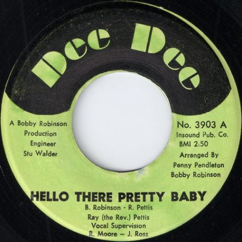 Ray (the Rev.) Pettis – Hello There Pretty Baby (Dee Dee) [7″] '1970
