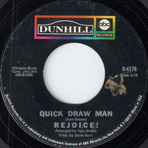 Rejoice! - Quick Draw Man (Dunhill Records)