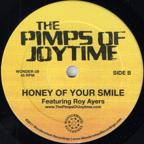 The Pimps Of Joytime - Honey Of Your Smile featuring Roy Ayers (Wonderwheel Recordings) 2011