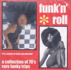 VA - Funk N Roll - A Collection Of 70s Rare Funky Trips 2003 Front CD Cover