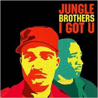Jungle Brothers - I Got U 2006