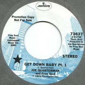 Joe Quarterman And Free Soul - Get Down Baby, Pts. 1-2 1974 Cover Art
