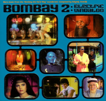 Kalyanji & Anandji Shah Presents – Bombay 2 – Electric Vindaloo [Motel] '2001