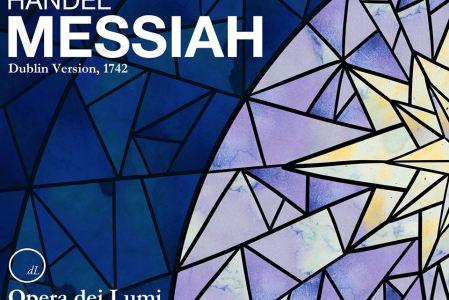 Opera dei Lumi's enlightening Messiah