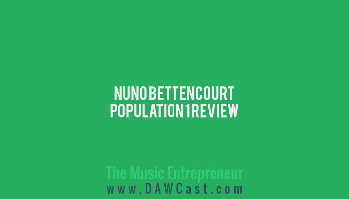 Nuno Bettencourt – Population 1 Review