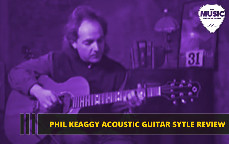Phil Keaggy Acoustic Guitar Style Review