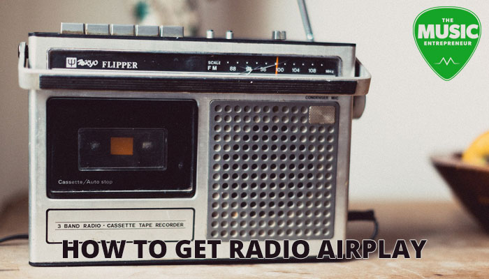 How to Get Radio Airplay