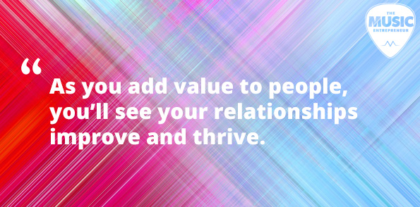Adding value to people and relationships