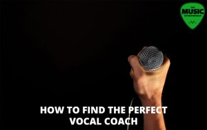 Top 5 Tips On How To Find A Vocal Coach That's Right For You