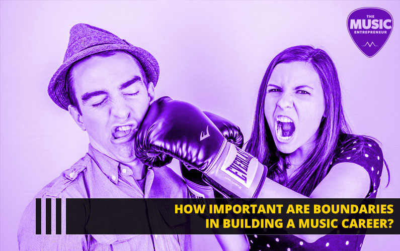 057 – How Important Are Boundaries in Building a Music Career?