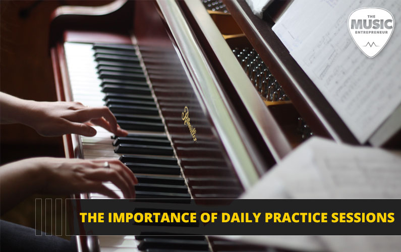 The Importance of Daily Practice Sessions