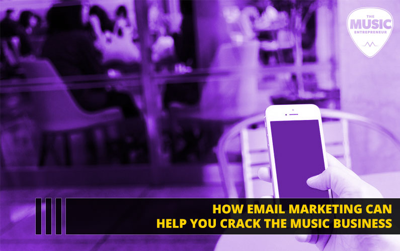 How Email Marketing Can Help You Crack the Music Business [INFOGRAPHIC]