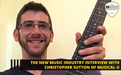 068 – How to Become a More Confident Musician & Living the Entrepreneurial Life – with Christopher Sutton of Musical U
