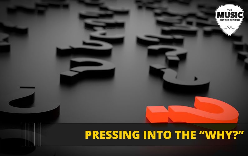 """069 – Pressing into the """"Why?"""""""