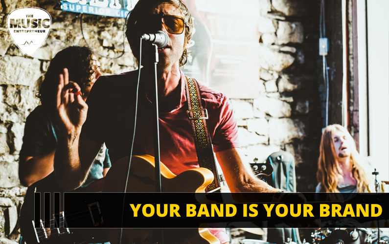 Your Band is Your Brand