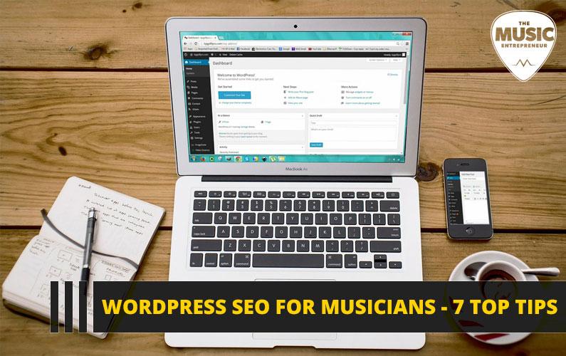 WordPress SEO for Musicians – 7 Top Tips