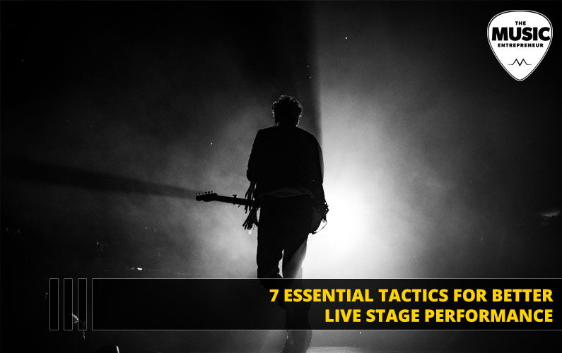 7 Essential Tactics for Better Live Stage Performance