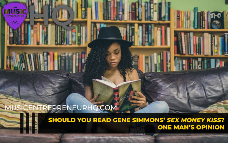 Should You Read Gene Simmons' Sex Money Kiss? One Man's Opinion