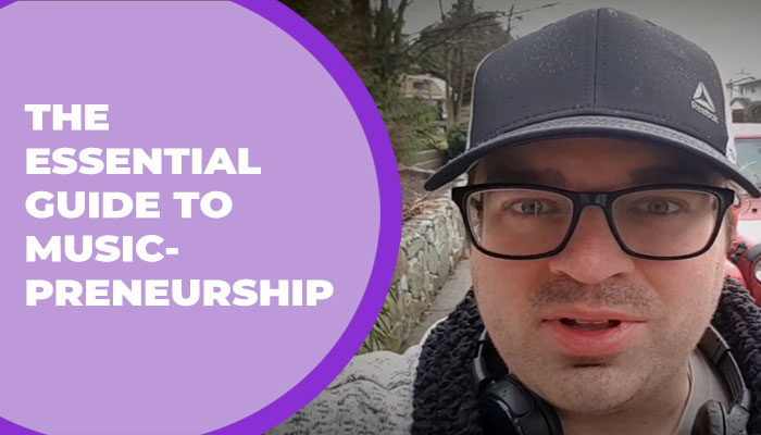 The Essential Guide to Musicpreneurship