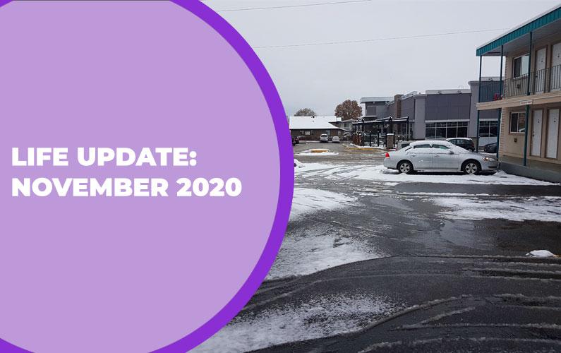 Life Update: November 2020
