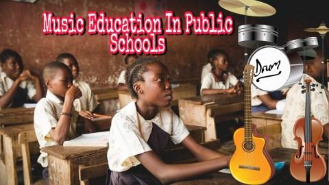 Music Education in Public Schools