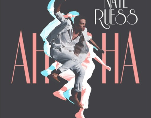"Now Streaming: Nate Ruess – ""AhHa"" ⭐⭐⭐⭐⭐"