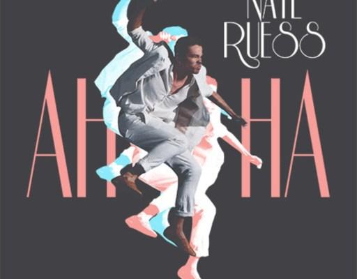 "Now Streaming: Nate Ruess – ""AhHa"" ⭐⭐⭐⭐⭐"