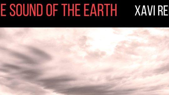 Xavi Reija – The Sound of the Earth [MoonJune 2018]