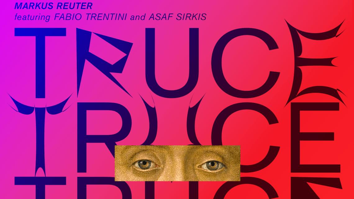 Markus Reuter – Truce (MoonJune, 2020)